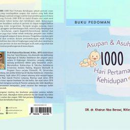 Asupan dan Asuhan 1000 Hari Pertama Kehidupan